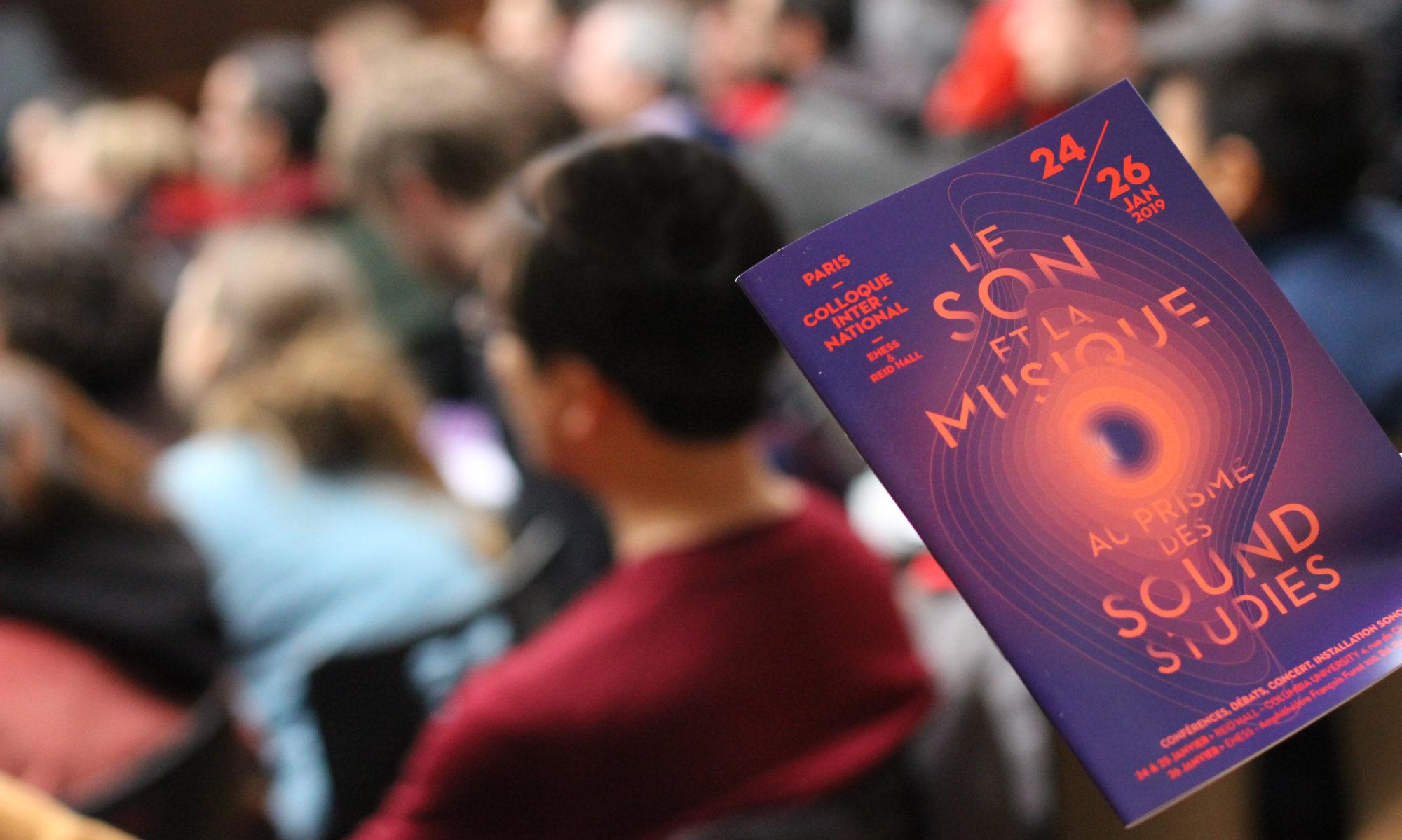 Le son et la musique au prisme des « sound studies »//Paris-Janvier 2019
